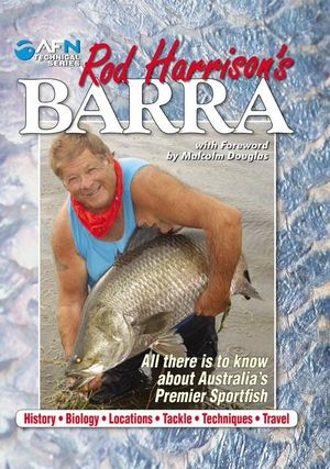 Image for Rod Harrison's Barra [Special Signed Edition] All there is to know about Australia's Premier Sportfish